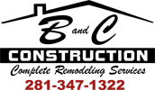 B-C Construction - Remodeling Katy Texas